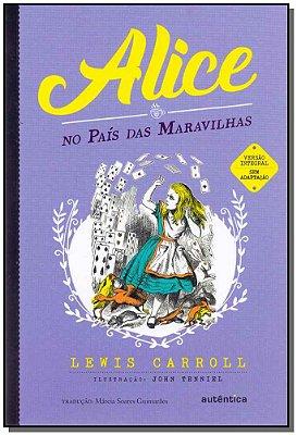 Alice no País das Maravilhas - Autêntica