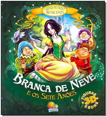 BRANCA DE NEVE E OS SETE ANOES- COL. CONTOS DE FADAS MUSICADOS