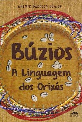 Búzios - a Linguagem dos Orixás