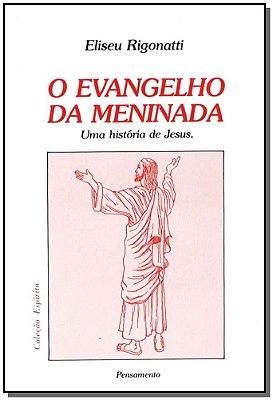 EVANGELHO DA MENINADA (O)
