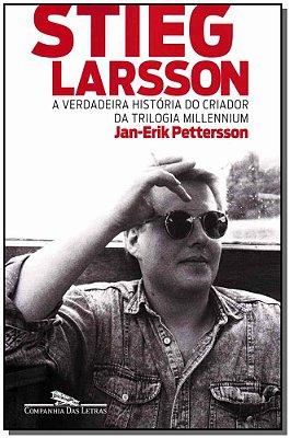 Stieg Larsson - Hist. Criador da Tril. Millennium