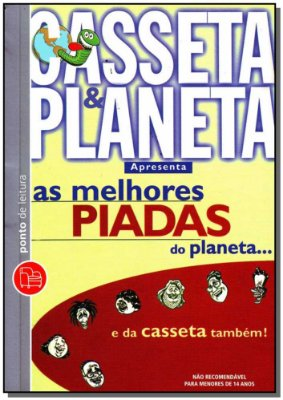 Melhores Piadas do Planeta... e da Casseta Também!