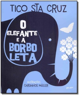 Elefante e a Borboleta, O