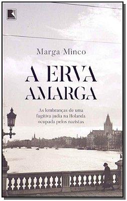 Erva Amarga, A
