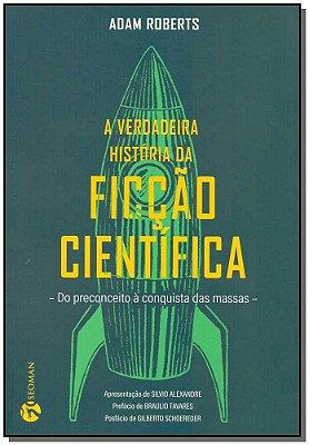 Verdadeira História da Ficção Científica, A