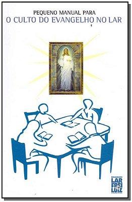 Pequeno Manual Para o Culto do Evangelho no Lar - (Pocket)