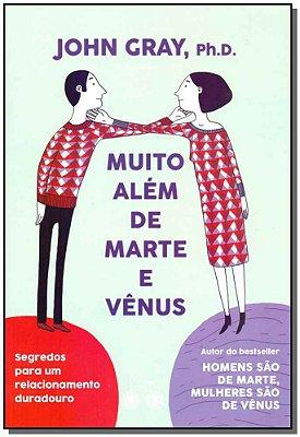 Muito Além de Marte e Vênus