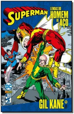 Lendas do Homem de Aço: Superman - Gil Kane - Vol.02