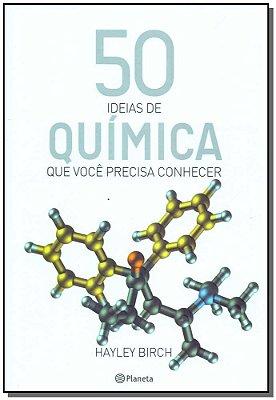 50 Ideias Químicas Que Você Precisa Conhecer