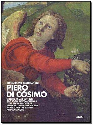 Piero de Cosimo: Restauração