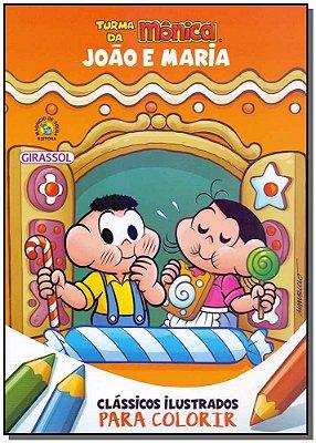Turma da Mônica - Clássicos Ilustrados Para Colorir - João e Maria