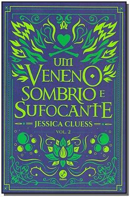 Um Veneno Sombrio e Sufocante - Vol. 02