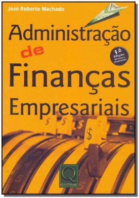 Administração de Finanças Empresariais