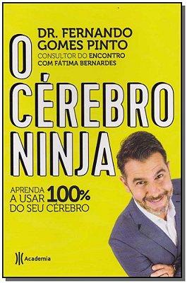 Cérebro Ninja, O
