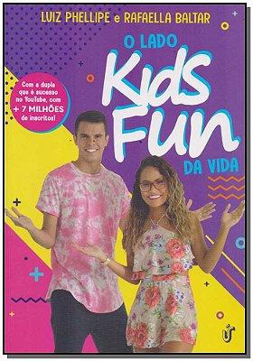 Lado Kids Fun da Vida , O