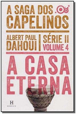 Saga dos Capelinos - Serie II - Volume  04