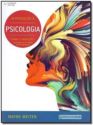 INTRODUCAO A PSICOLOGIA - TEMAS E VARIACOES