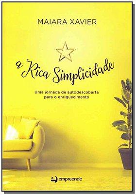 Rica Simplicidade, A