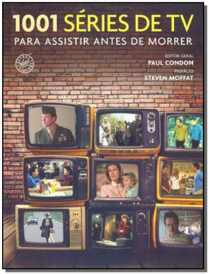 1001 Série de Tv Para Assistir Antes de Morrer
