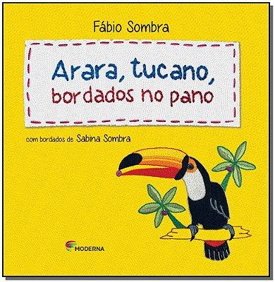 Arara, Tucano, Bordados No Pano
