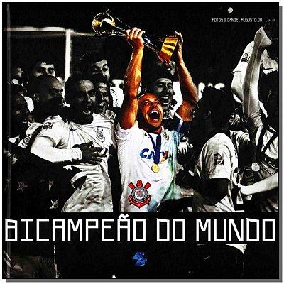 Bicampeao Do Mundo - Corinthians