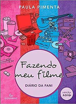 Fazendo Meu Filme - Diario de Fani - 2016