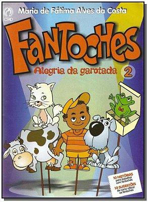 Fantoches a Alegria Da Garotada - Volume 2