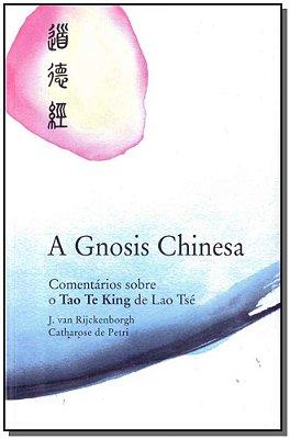 Gnosis Chinesa, a - 03Ed