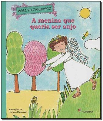 Menina Que Queria Ser Anjo, a - 02Ed