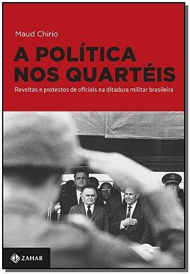 Politica Nos Quarteis, A