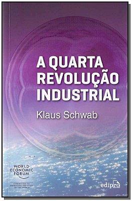 Quarta Revolução Industrial, A