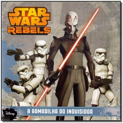 Star Wars Rebeld 2 - a Armadilha Do Inquisidor