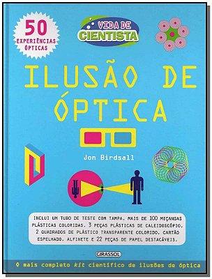 Vida de Cientista - Ilusão de Óptica