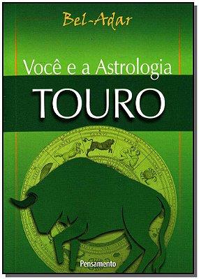 Voce e a Astrologia - Touro