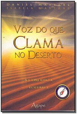 Voz Do Que Clama No Deserto - Vol. 01