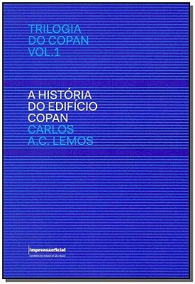 História do Edifício Copan, a - Vol.01