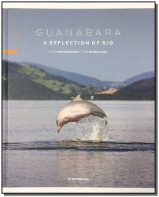 GUANABARA - A REFLECTION OF RIO