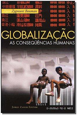 Globalização: as Conseqüências Humanas