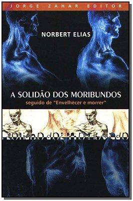 Solidão dos Moribundos, A