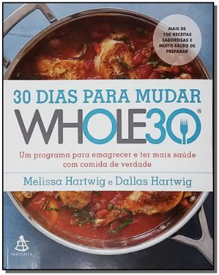 30 Dias Para Mudar - Whole 30