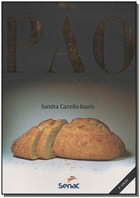 Pão - Arte e Ciência
