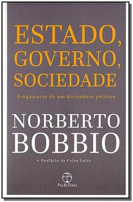 ESTADO, GOVERNO, SOCIEDADE - FRAGMENTOS DE UM DICIONARIO POLITICO