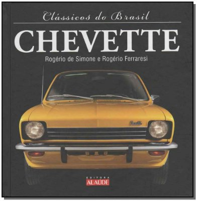 Clássicos do Brasil - Chevette