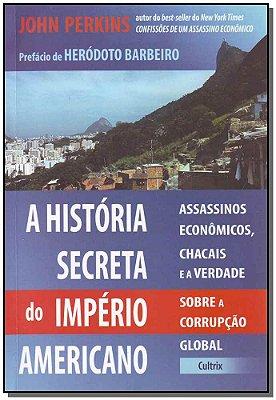 Historia Secreta do Imperio Americano,a