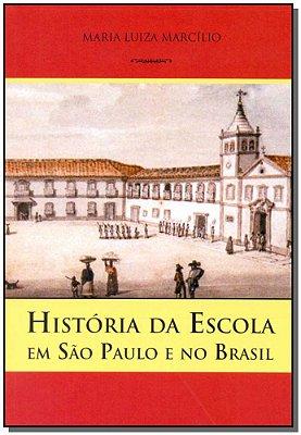 História da Escola em São Paulo e no Brasil