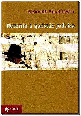 Retorno à Questão Judaica