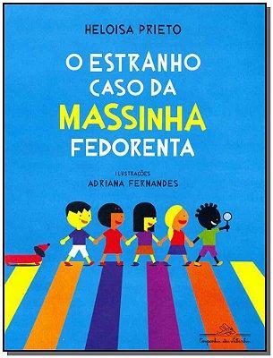 ESTRANHO CASO DA MASSINHA FEDORENTA, O