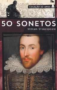 50 SONETOS DE SHAKESPEARE - COL. 50 ANOS