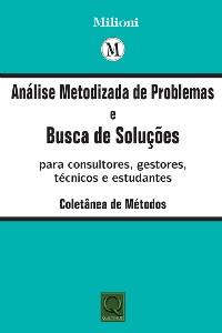 ANALISE METODIZADA DE PROBLEMAS E BUSCA DE SOLUCOES
