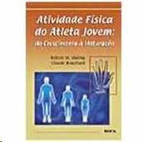 ATIVIDADE FISICA DO ATLETA JOVEM - DO CRESCIMENTO A MATURACAO
